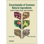 Leung's Encyclopedia of Common Natural Ingredients by Ikhlas A. Khan