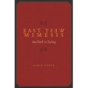 East West Mimesis by Kader Konuk