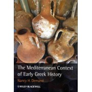 The Mediterranean Context of Early Greek History by Nancy Demand
