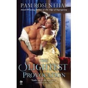 The Slightest Provocation by Pam Rosenthal