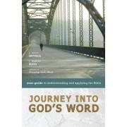 Journey into God's Word by J. Scott Duvall