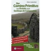 Der Camino Primitivo von Oviedo nach Santiago de Compostela by Peter Lindenthal