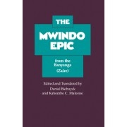 The Mwindo Epic from the Banyanga (Zaire)