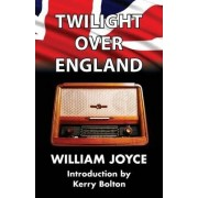 Twilight Over England by William Joyce