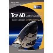 Top 60 Custom Solutions Built on Microsoft Sharepoint Server 2010 by Yaroslav Pentsarskyy