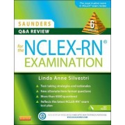 Saunders Q & A Review for the NCLEX-RN Examination by Linda Anne Silvestri