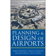 Planning and Design of Airports by Francis X. McKelvey