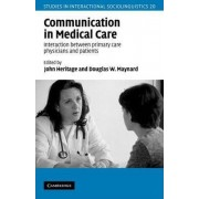 Communication in Medical Care by John Heritage