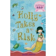 Holly Takes a Risk by Gillian Shields