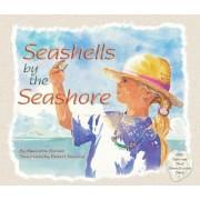 Seashells by the Seashore by Marianne Berkes