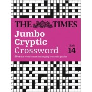 The Times Jumbo Cryptic Crossword Book 14 by The Times Mind Games