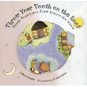 Throw Your Tooth on the Roof by Selby B. Beeler