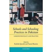 Schools and Schooling Practices in Pakistan by Dr. Rashida Qureshi