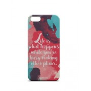 For Apple iPhone 5, iPhone 5S, iPhone SE Life is What Happens Illustration Splash Quote Typography Inspirational Pink Blue White - Designer Printed High Quality Smooth Matte Protective Mobile Case Back Pouch Cover by Creative Cases