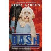 Dash (Dogs of World War II) by Kirby Larson