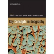 Key Concepts in Geography by Nicholas R. Clifford