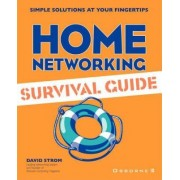 Home Networking Survival Guide by David Strom