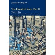 The Hundred Years War: Vol. 2 by Jonathan Sumption