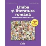 LIMBA SI LITERATURA ROMANA TESTE DE EVALUARE CLS. A VII-A - CIRSTEA