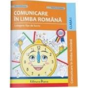 Comunicare in limba romana - Clasa a 1-a - Culegere fise de lucru - Elena Stefanescu Dorina Cristescu