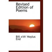 Revised Edition of Poems by Bill O'Th' Hoylus End