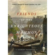 Friends of the Unrighteous Mammon by Stewart Davenport