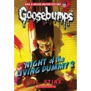 Night of the Living Dummy 2 (Classic Goosebumps #25) by R L Stine