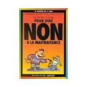Pour dire non à la maltraitance - Mars Dominique De Saint - Livre