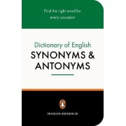 The Penguin Dictionary of English Synonyms and Antonyms by Rosalind Fergusson
