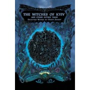 The Witches of Kyiv and Other Gothic Tales: Selected Works of Orest Somov