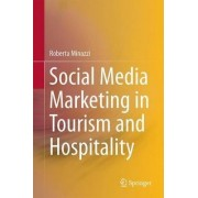 Social Media Marketing in Tourism and Hospitality by Roberta Minazzi