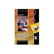 Informatica IX- profil real C++ (specializarea:matematica informatica, stiinte ale naturii)