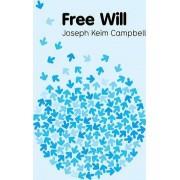 Free Will by Joseph Keim Campbell