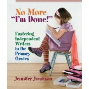 No More I'm Done! by Jennifer Jacobson
