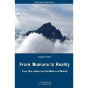 From Illusions to Reality by Vesselin Petkov