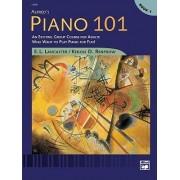 Alfred's Piano 101, Bk 1 by E L Lancaster