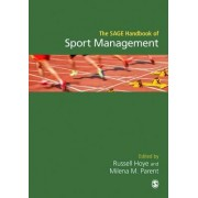The Sage Handbook of Sport Management by Russell Hoye