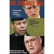 The General's War by Michael Gordon