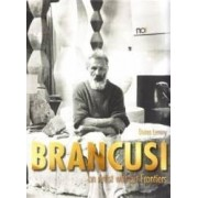 Brancusi an Artist without Frontiers - Doina Lemny