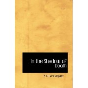 In the Shadow of Death by P H Kritzinger