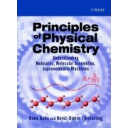 Principles of Physical Chemistry by Hans Kuhn