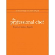 The Professional Chef by The Culinary Institute of America