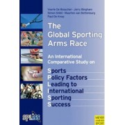 Sports Policy Factors Leading to International Sporting Success by Veerle De Bosscher