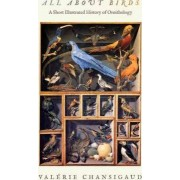 All about Birds by Valerie Chansigaud