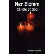 Ner Elohim - Candle of God by Abraham Abulafia