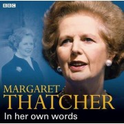 Margaret Thatcher in Her Own Words by Margaret Thatcher
