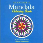 Everyone's Mandala Colouring Book: v. 1 by Monique Mandali
