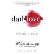 Daily Love by Mastin Kipp