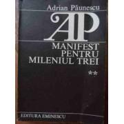 Manifest Pentru Mileniul Trei Vol.2 - Adrian Paunescu