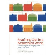 Reaching Out in a Networked World by Lynne M. Baab
